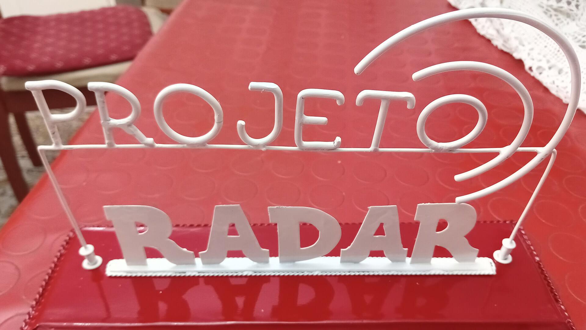 Peça - Réplica artesanal do logotipo do Projeto Radar